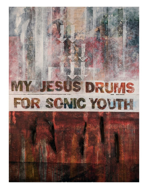 MY JESUS DRUMS FOR SONIC YOUTH