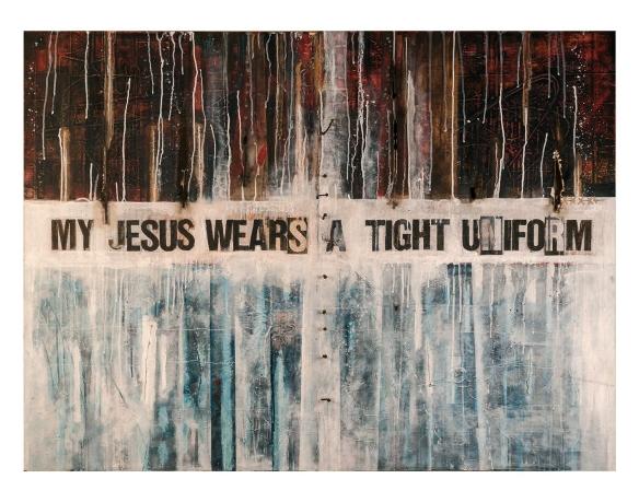 MY JESUS WEARS A TIGHT UNIFORM