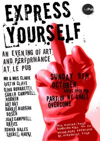 Poster for the EXPRESS YOURSELF benefit event. Artists performed for free and all proceeds were donated to those affected by austerity measures.