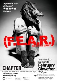 Poster for the Mr and Mrs Clark production FEAR which toured Wales, England and was performed at the Edinburgh Fringe Festival, 2017.